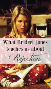 Valentine's Day Blues? See what Bridget Jones can teach you about redefining rejection.
