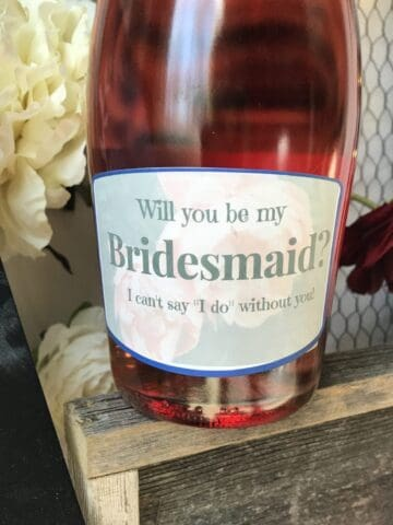 DIY Wine Label Will you be my bridesmaid