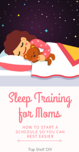 Sleep is an elusive concept for most of us; here's how you can create a schedule in order to maximize whatever sleep you DO get! #sleeptrainingsolutions #sleep #motherhood