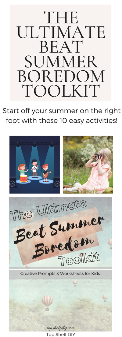 Get your free 16-page toolkit following this list of 10 easy summer activities sure to keep your kids occupied for hours! #summeractivities #kidactivities #boredom