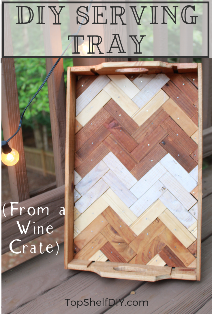 Get this extensive tutorial for not only how to make a wood tray, but how to add a herringbone inlay. All from an old wine crate! #herringbone #diydecor #woodworking #tipsandtricks