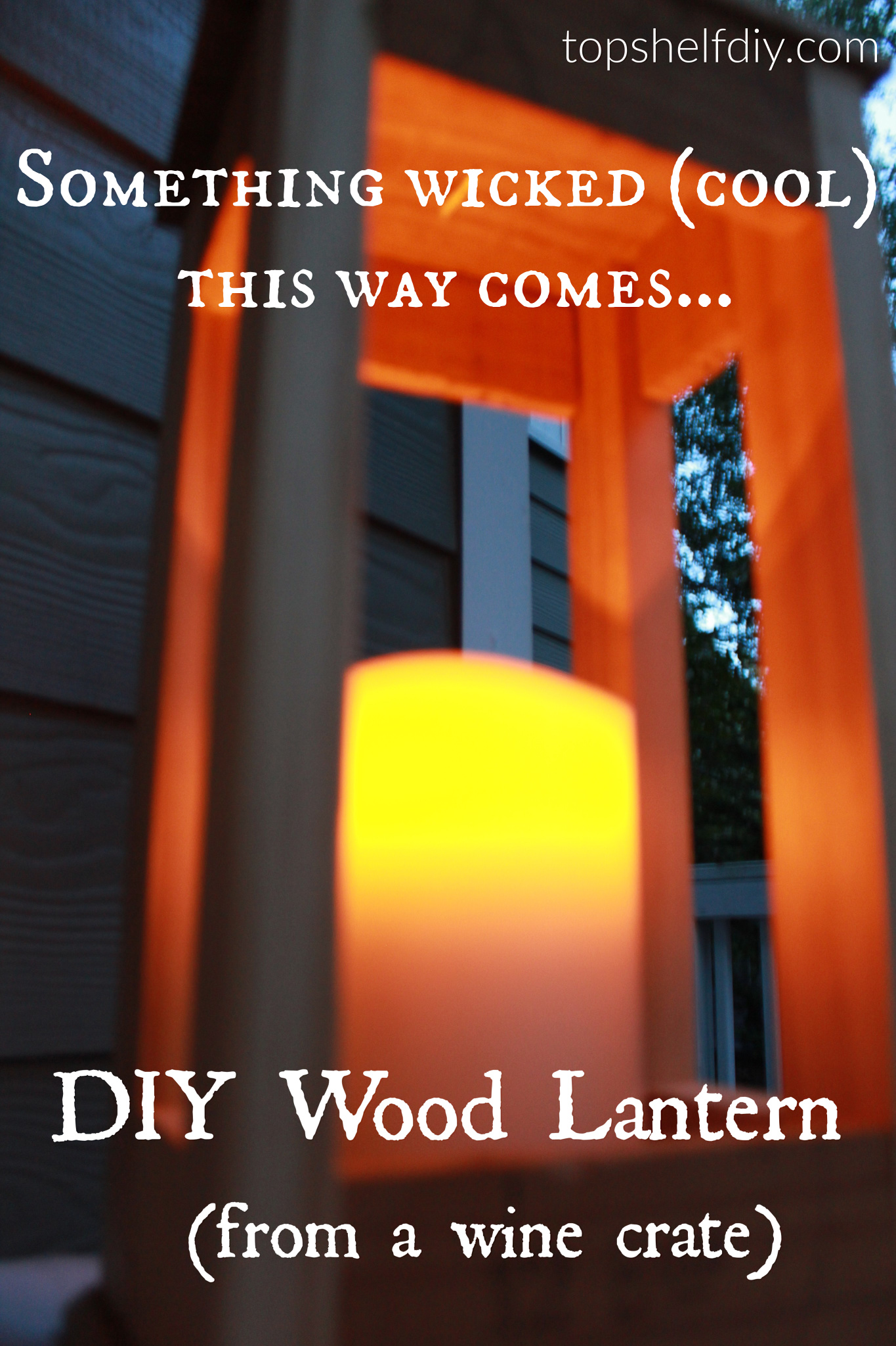 Transform and old wine crate into a beautiful lantern!