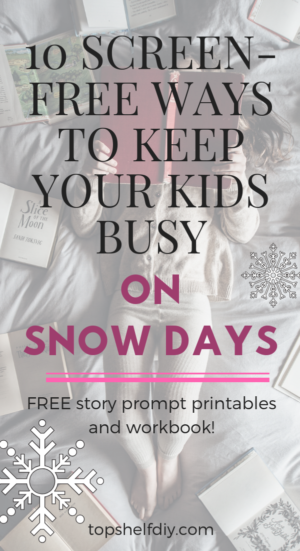 My secret to keeping kids occupied indoors and how I apply it to every single screen-free activity. Get the list of ideas and download your free creative workbook today! #screenfree #snowdays