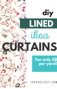 Get cute fabric off the bolt from IKEA and line it with sheer curtains for very little cost!